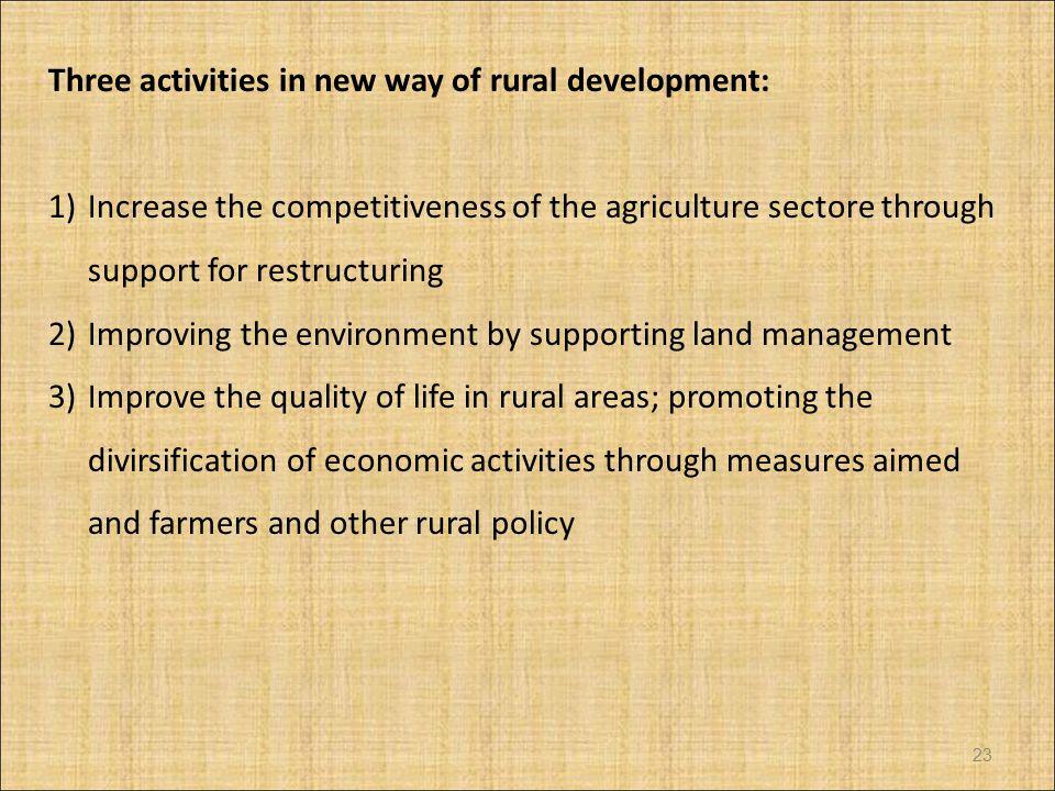 Three activities in new way of rural development: