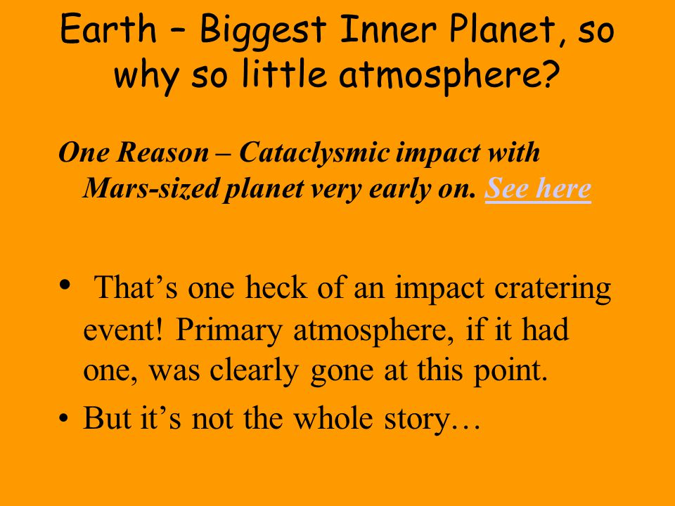 Earth – Biggest Inner Planet, so why so little atmosphere