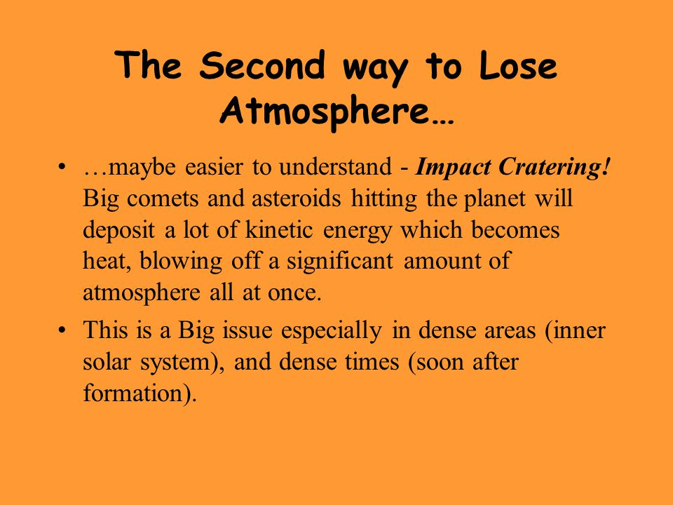 The Second way to Lose Atmosphere…