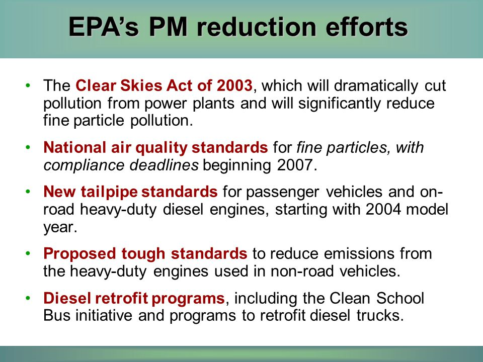 EPA's PM reduction efforts