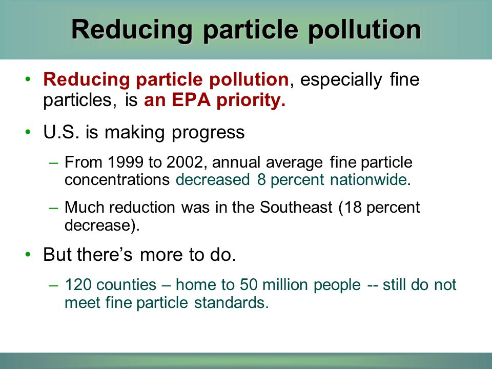 Reducing particle pollution