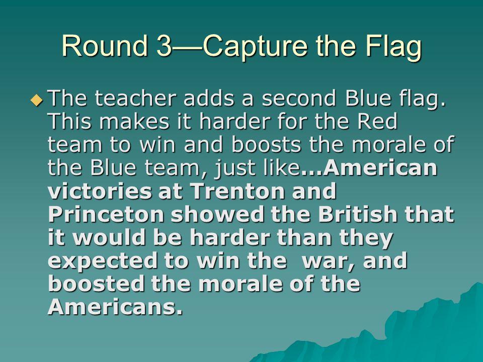 Round 3—Capture the Flag