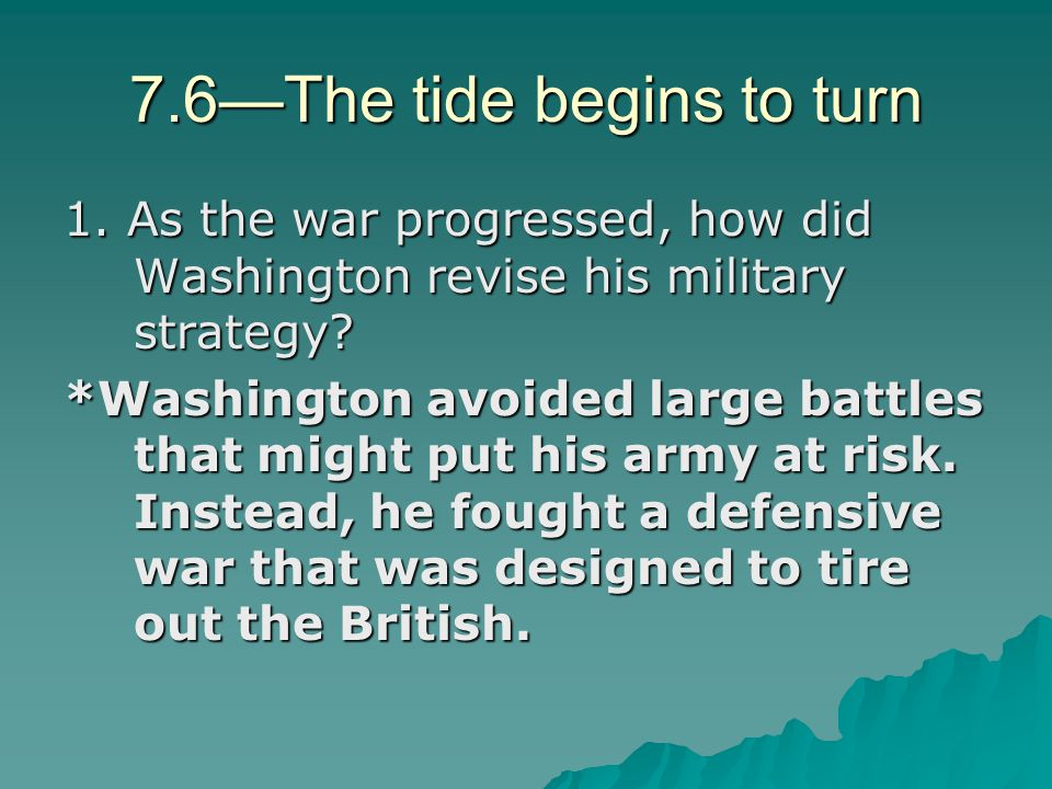 7.6—The tide begins to turn