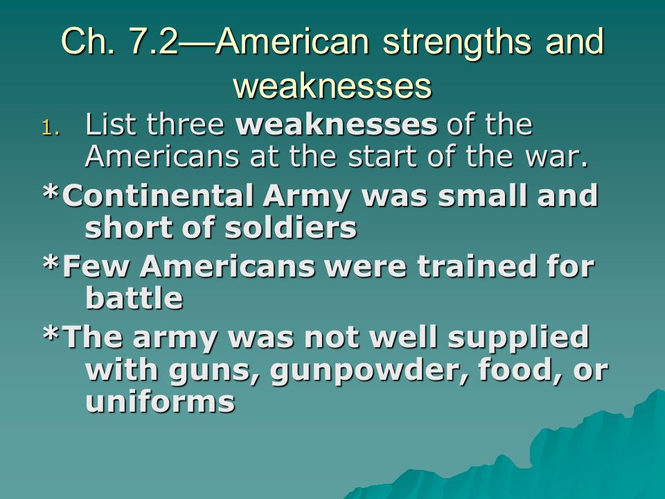 Ch. 7.2—American strengths and weaknesses