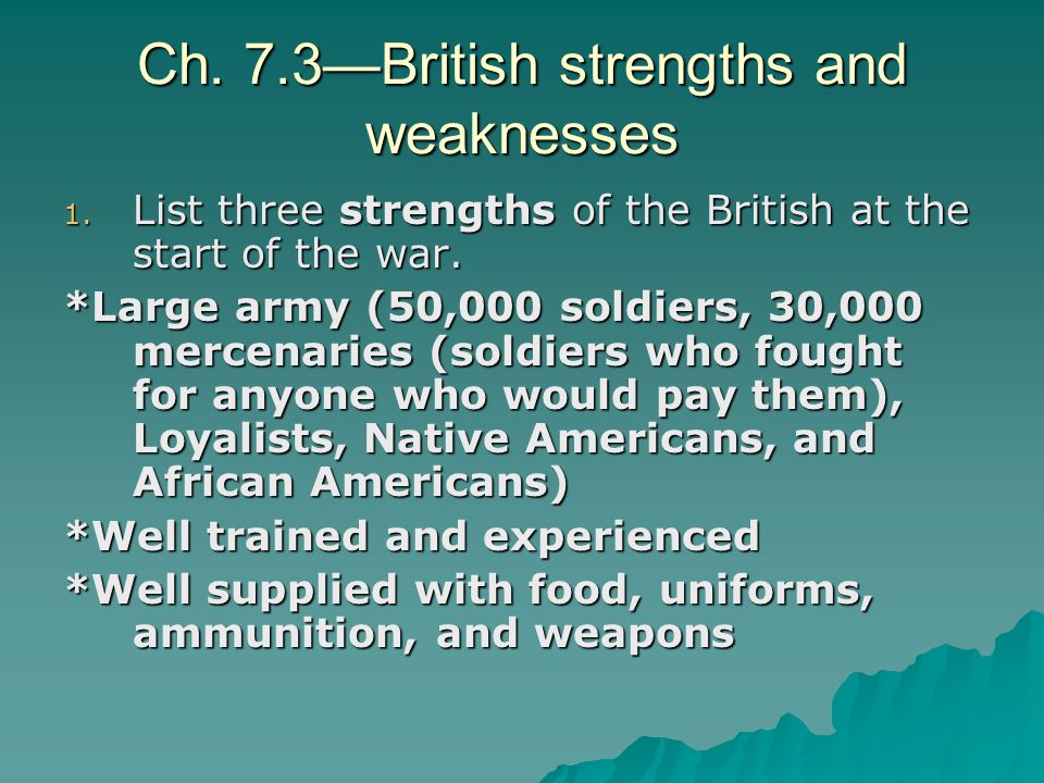 Ch. 7.3—British strengths and weaknesses