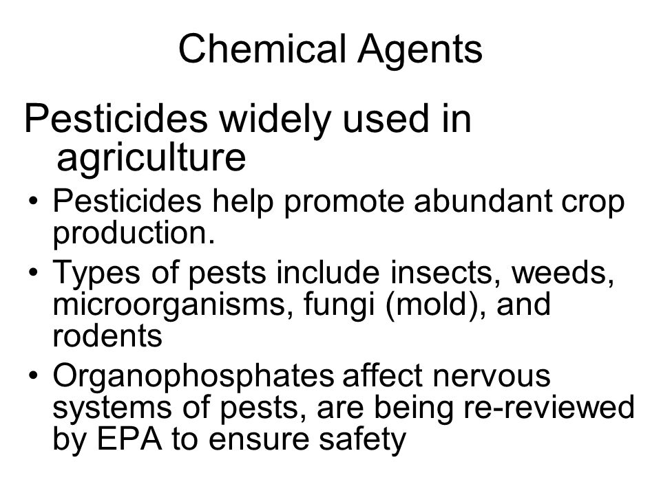Pesticides widely used in agriculture