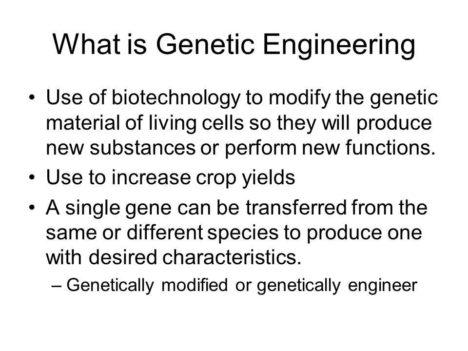 What is Genetic Engineering