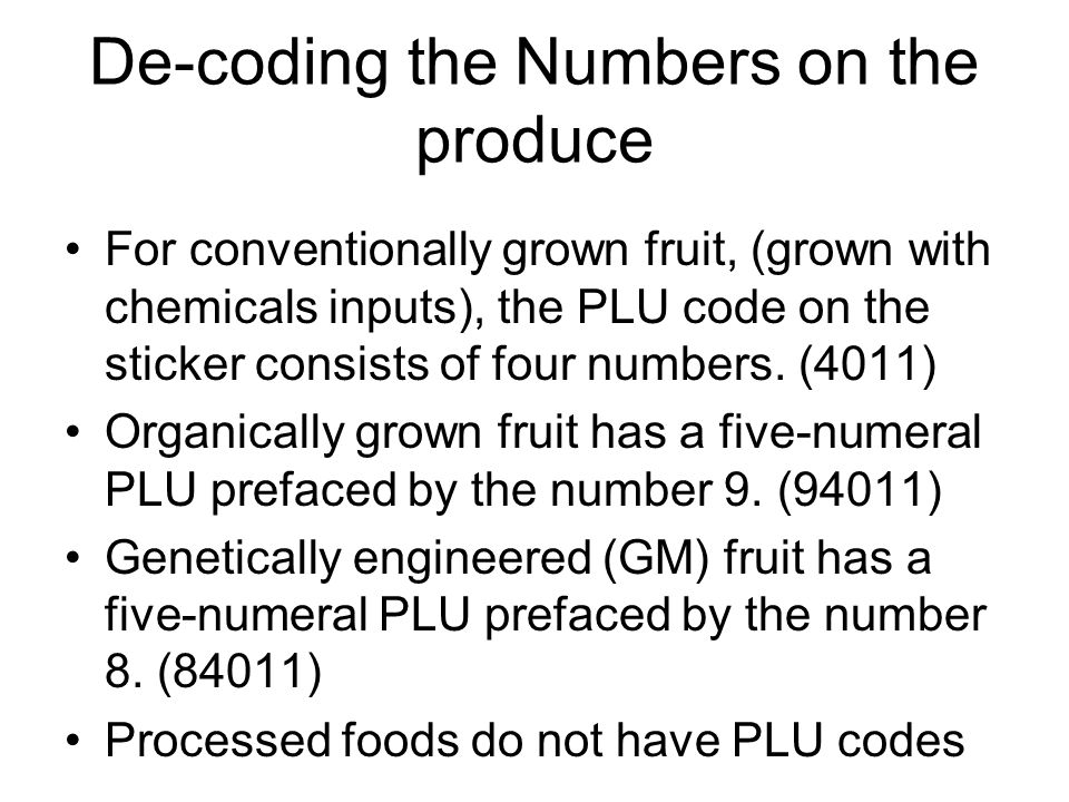 De-coding the Numbers on the produce