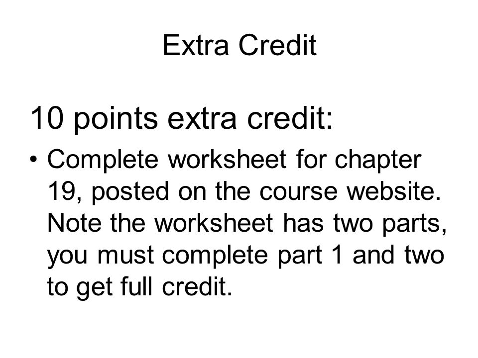 10 points extra credit: Extra Credit