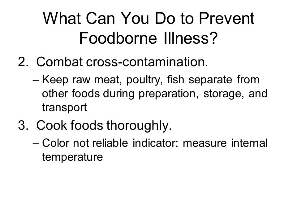 What Can You Do to Prevent Foodborne Illness