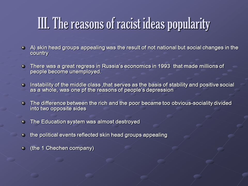 III. The reasons of racist ideas popularity