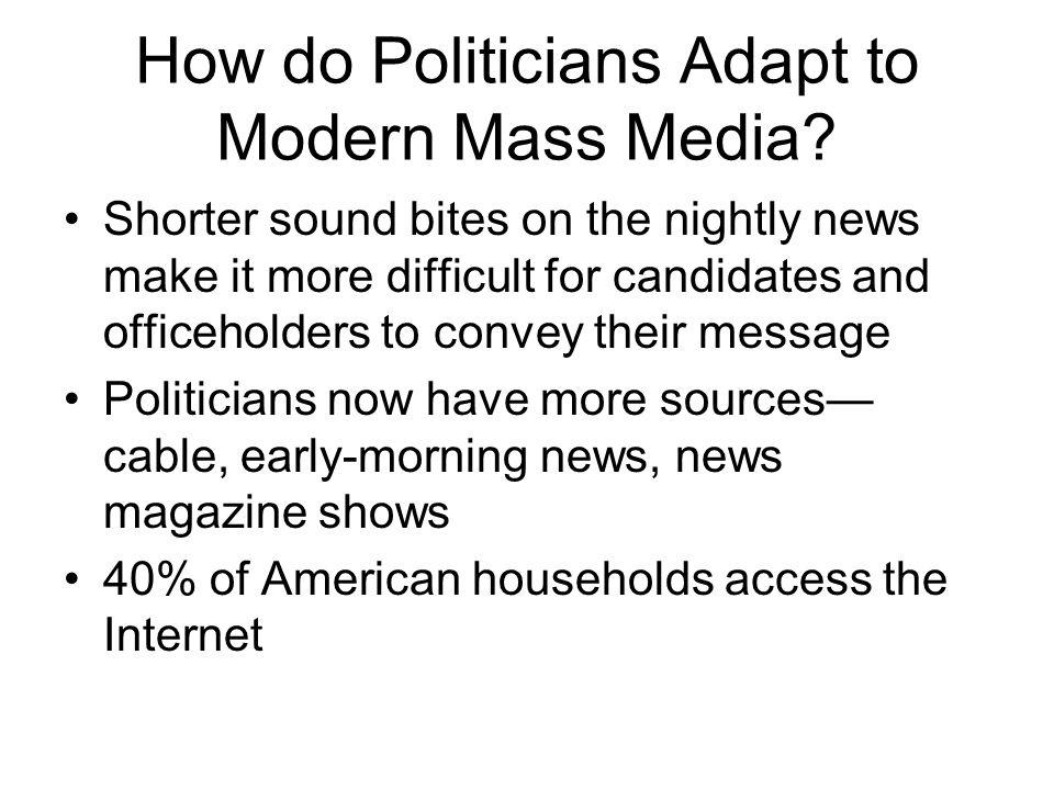 How do Politicians Adapt to Modern Mass Media