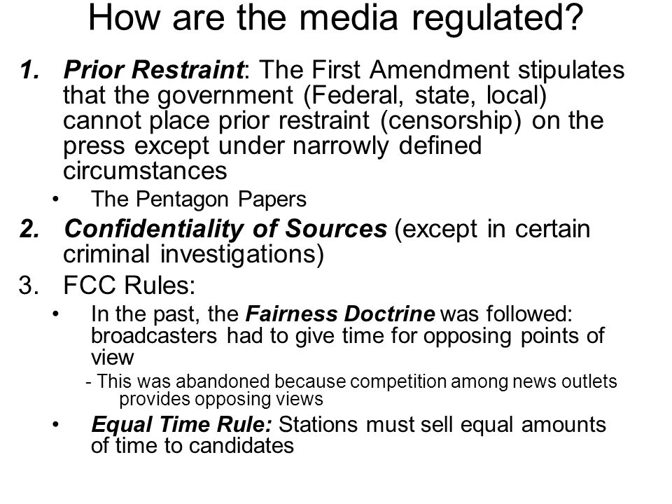 How are the media regulated