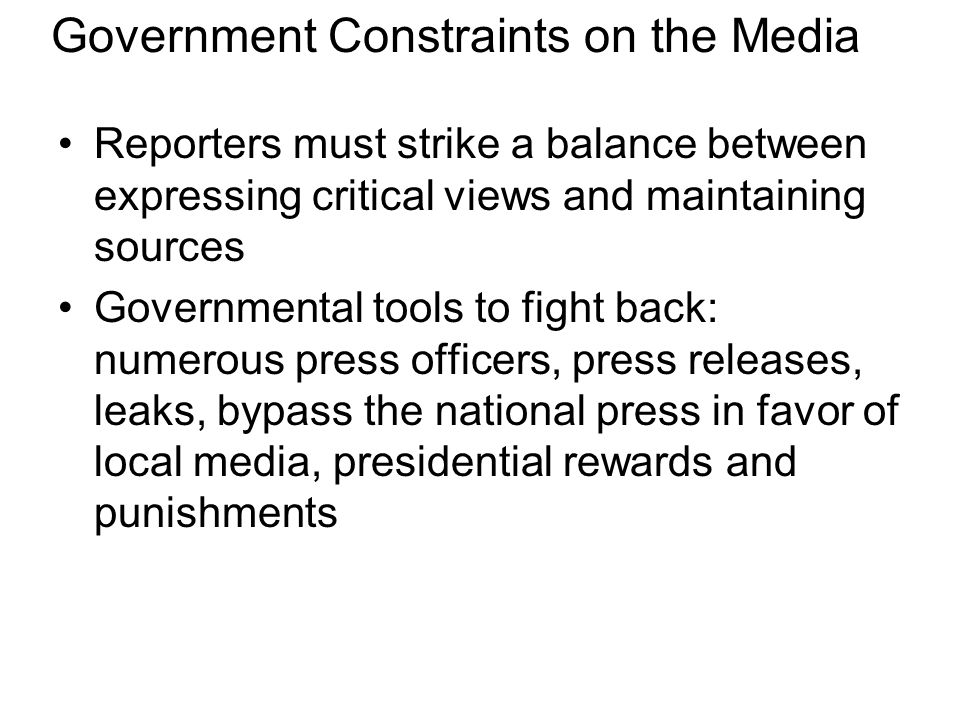 Government Constraints on the Media