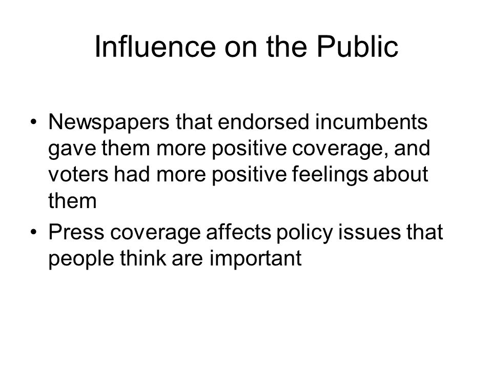 Influence on the Public