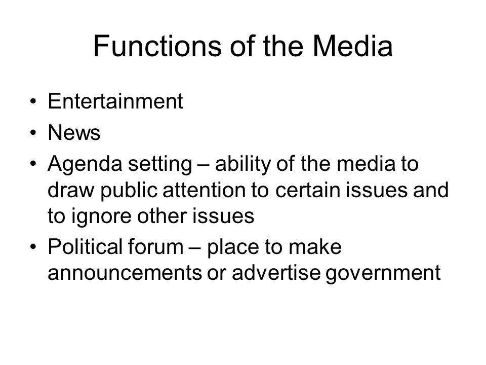 Functions of the Media Entertainment News