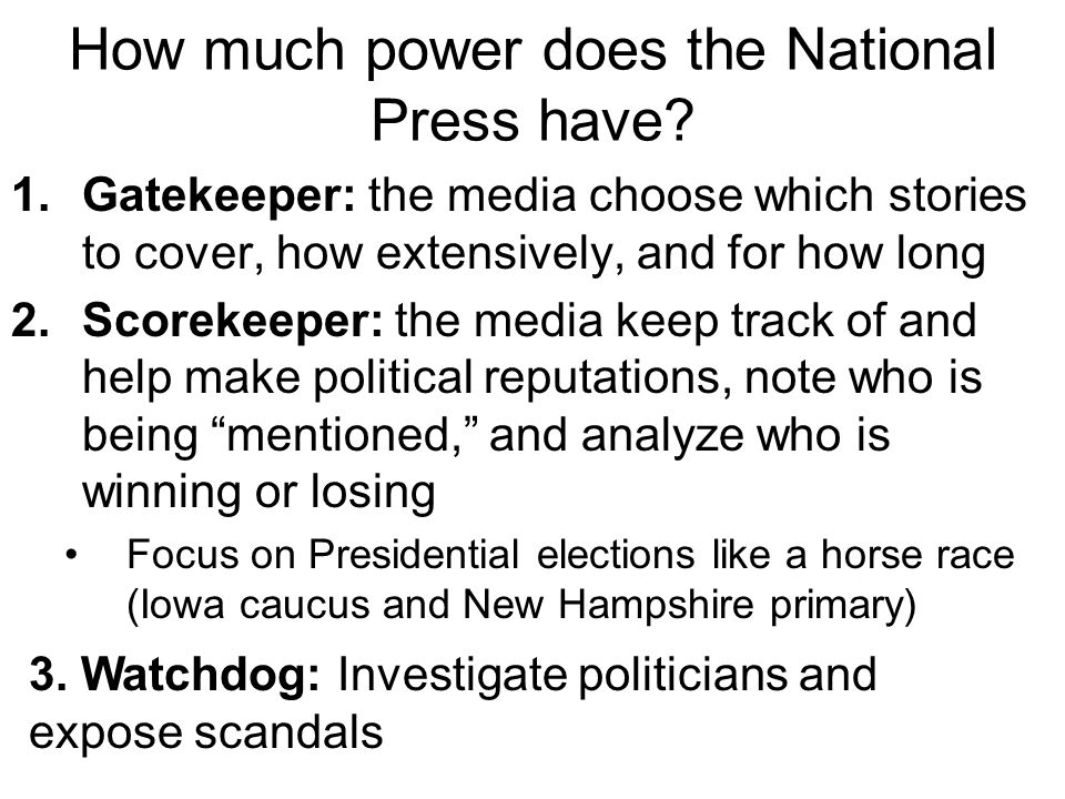 How much power does the National Press have