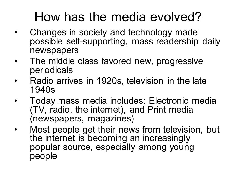 How has the media evolved