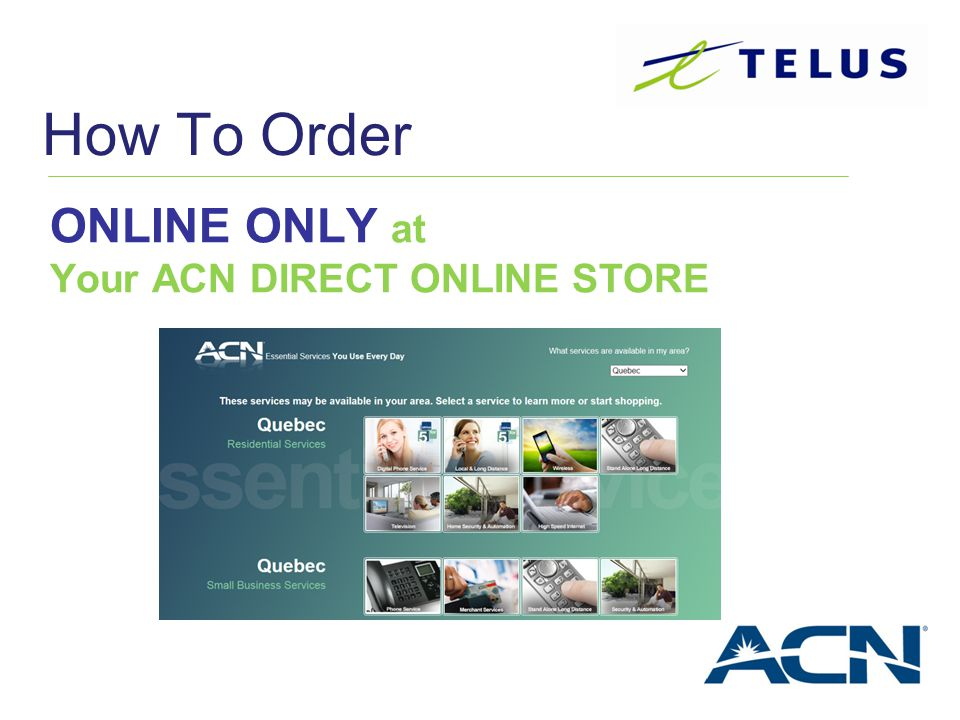How To Order ONLINE ONLY at Your ACN DIRECT ONLINE STORE