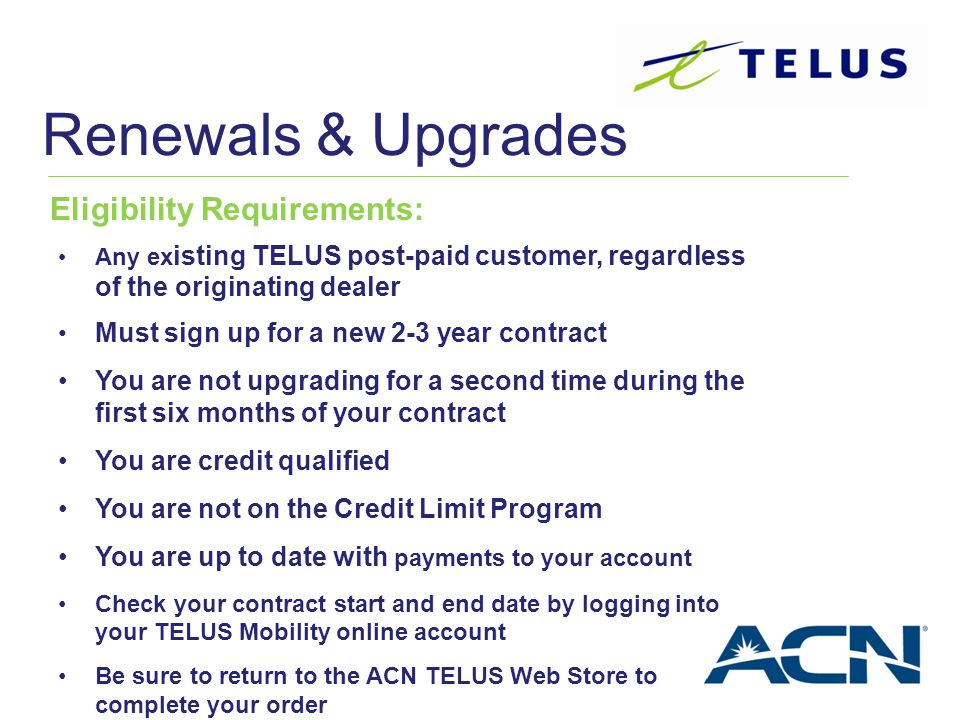 Renewals & Upgrades Eligibility Requirements: