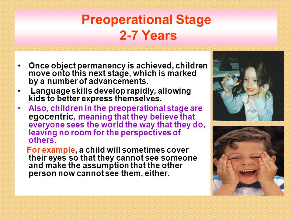 Preoperational Stage 2-7 Years
