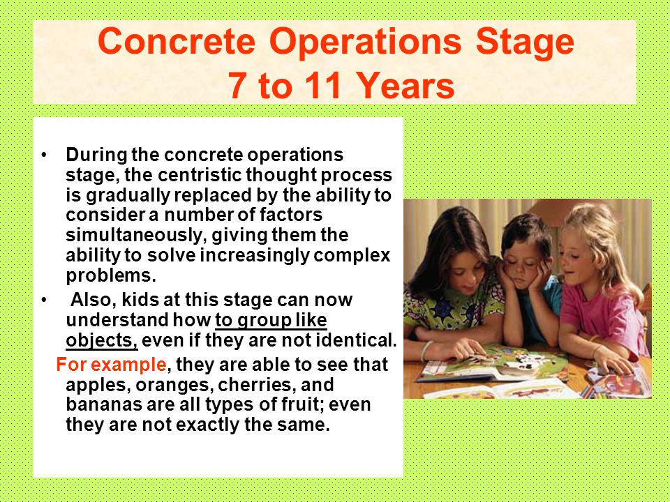 Concrete Operations Stage 7 to 11 Years
