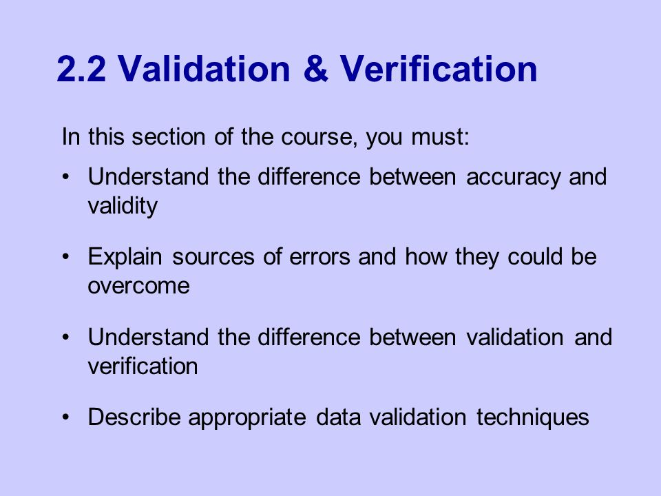 2.2 Validation & Verification