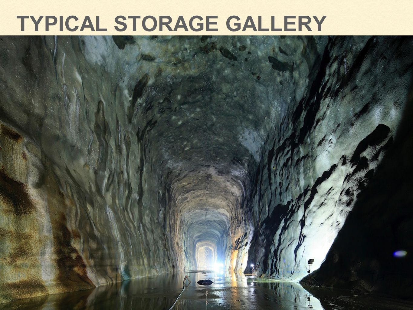 Typical storage gallery
