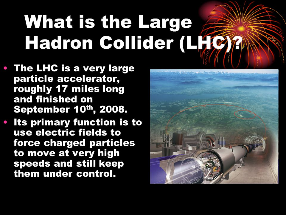 What is the Large Hadron Collider (LHC)