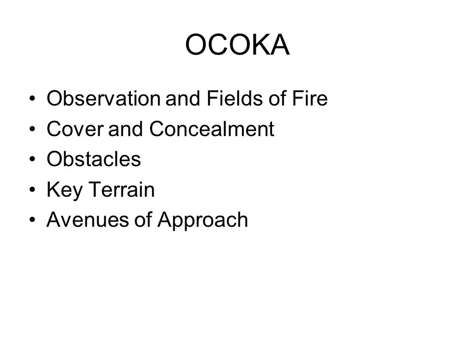 OCOKA Observation and Fields of Fire Cover and Concealment Obstacles