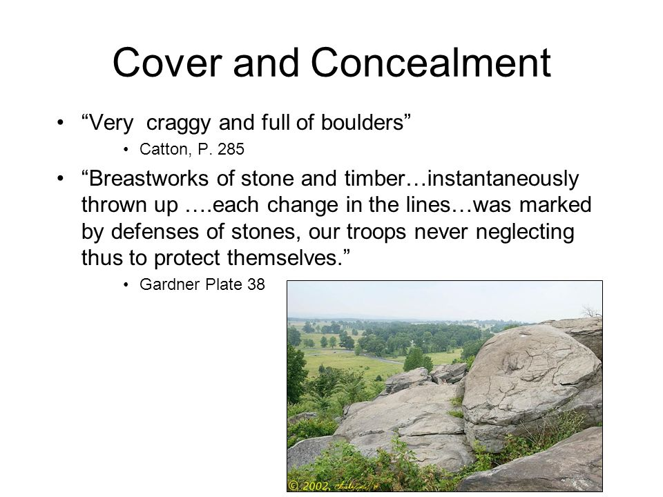 Cover and Concealment Very craggy and full of boulders