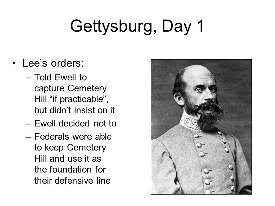 Gettysburg, Day 1 Lee's orders: