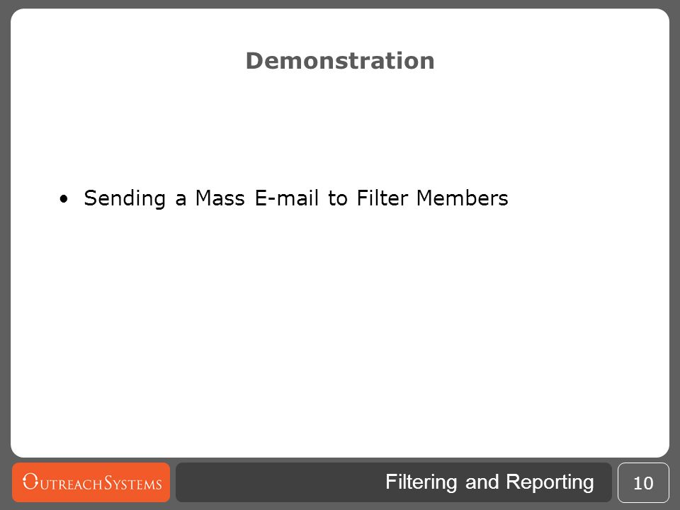 Demonstration Sending a Mass E-mail to Filter Members