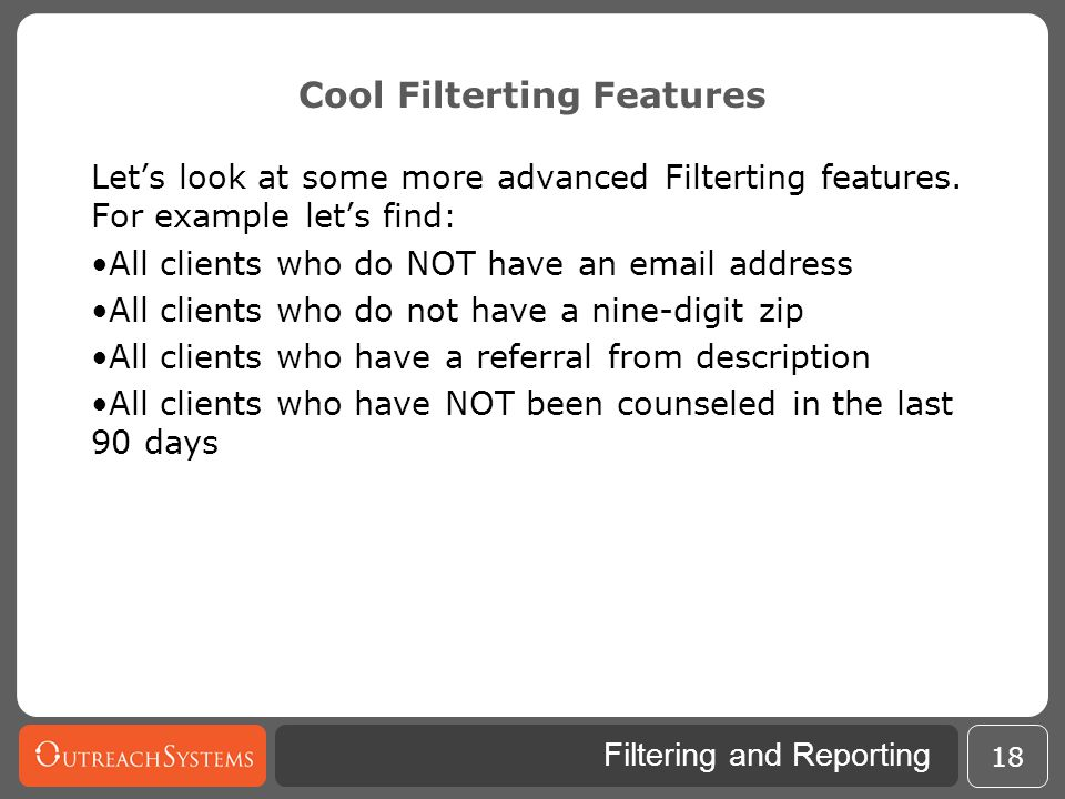 Cool Filterting Features