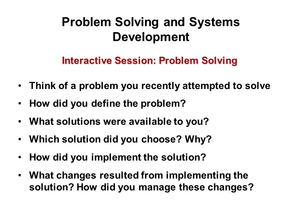 Problem Solving and Systems Development