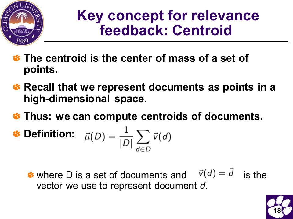 Key concept for relevance feedback: Centroid