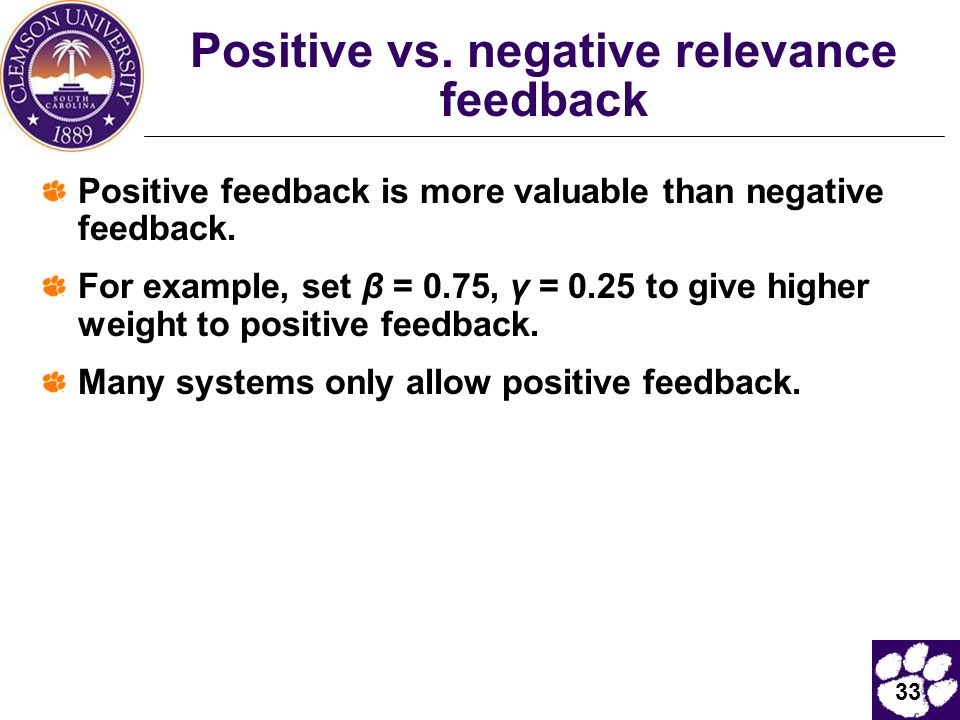 Positive vs. negative relevance feedback