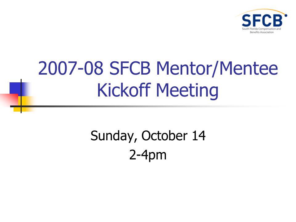 SFCB Mentor Mentee Kickoff Meeting