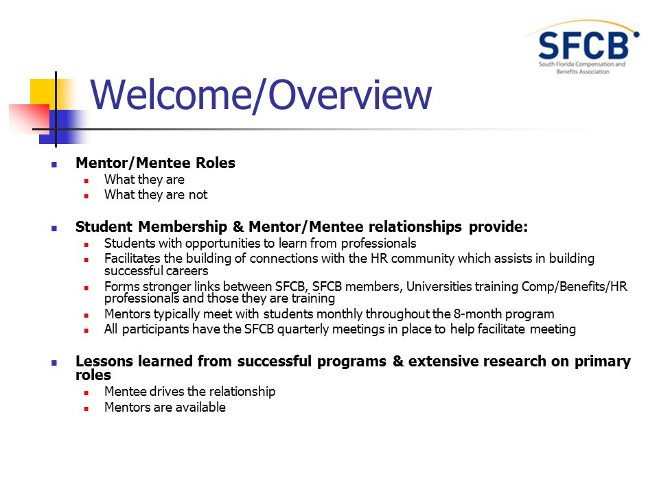 Welcome/Overview Mentor/Mentee Roles