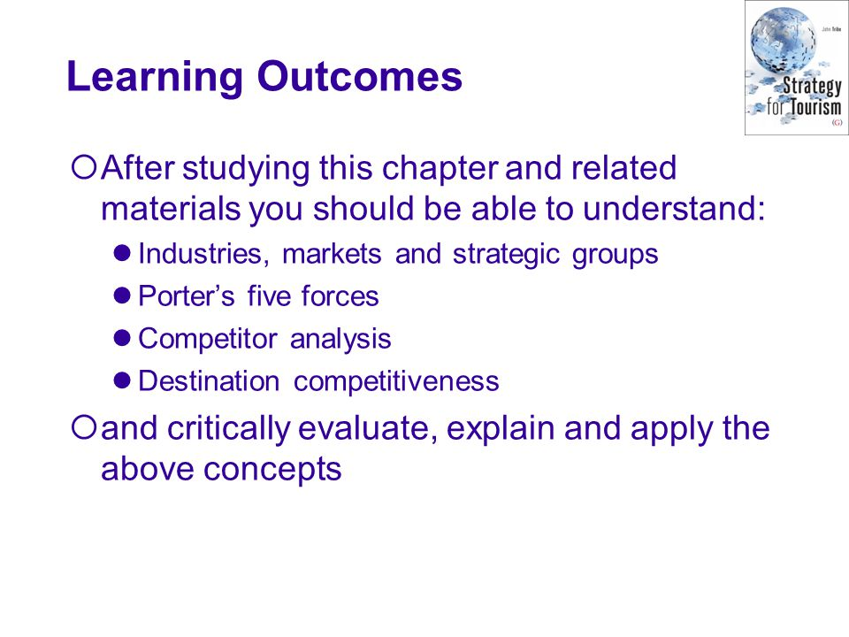 Learning Outcomes After studying this chapter and related materials you should be able to understand: