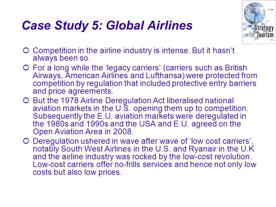 Case Study 5: Global Airlines