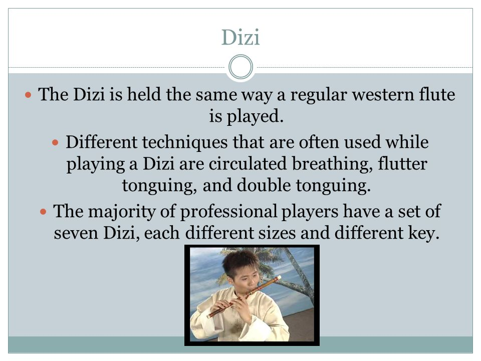 The Dizi is held the same way a regular western flute is played.