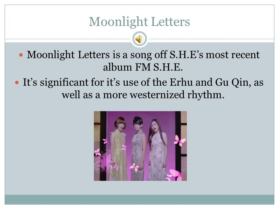 Moonlight Letters is a song off S.H.E's most recent album FM S.H.E.