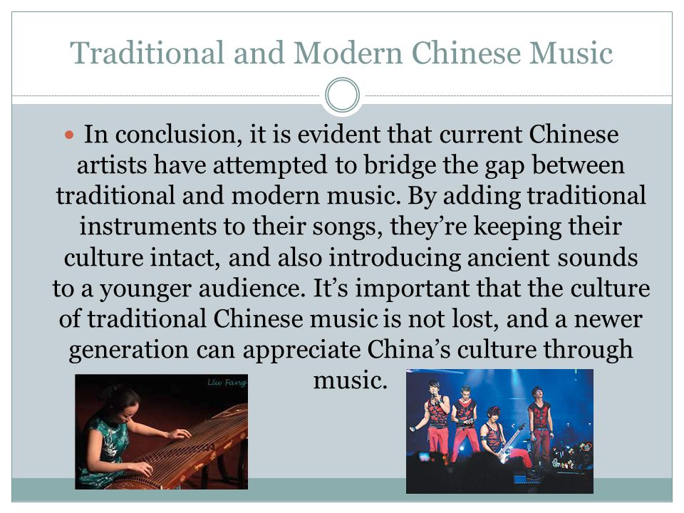 Traditional and Modern Chinese Music