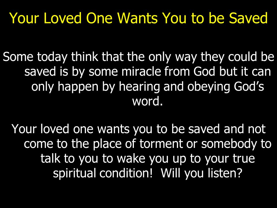 Your Loved One Wants You to be Saved