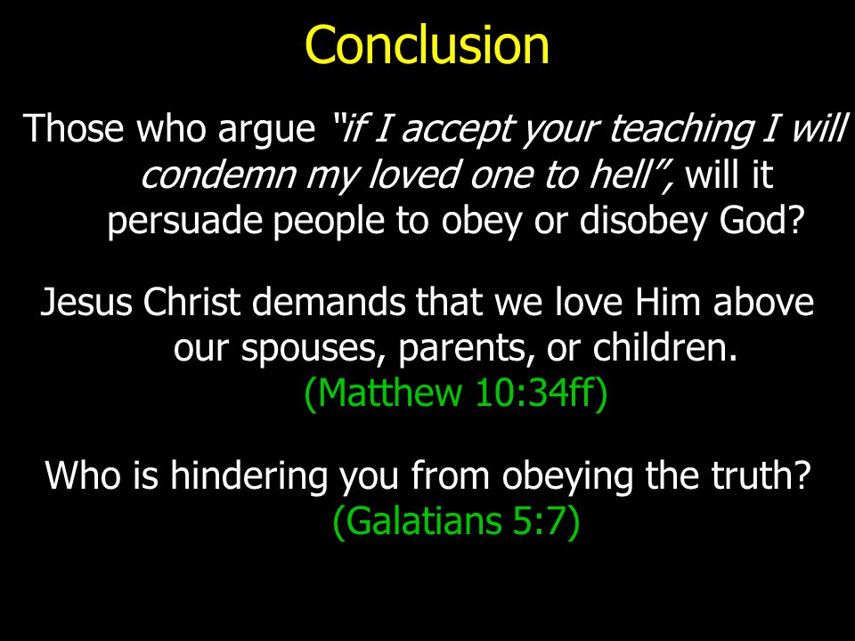 Who is hindering you from obeying the truth (Galatians 5:7)