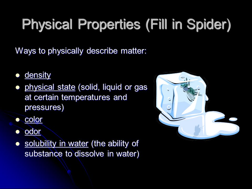 Physical Properties (Fill in Spider)