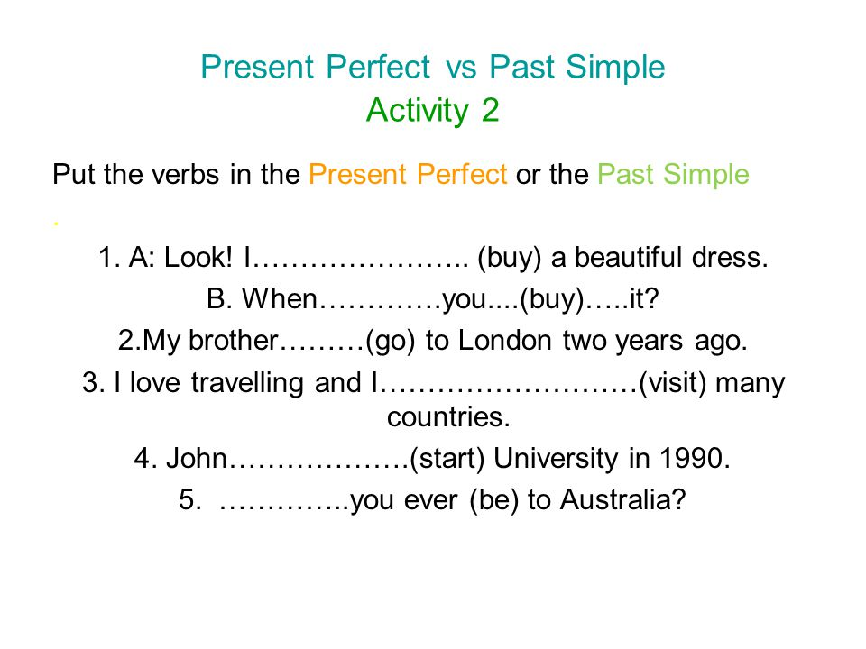 Present Perfect vs Past Simple Activity 2