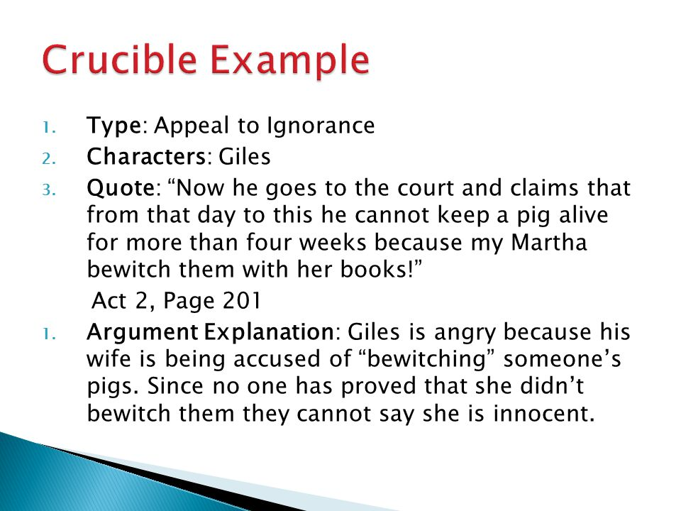 Crucible Example Type: Appeal to Ignorance Characters: Giles