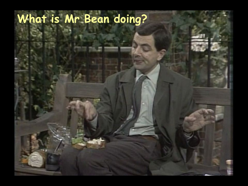 What is Mr Bean doing